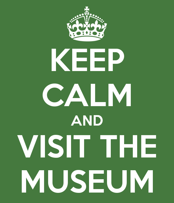keep-calm-and-visit-the-museum-4